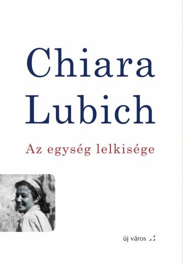 chiara-lubich-az-egyseg-lelkisege