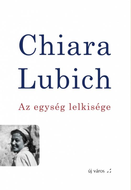 chiara-lubich-az-egyseg-lelkisege-michel-vandeleene-szerk