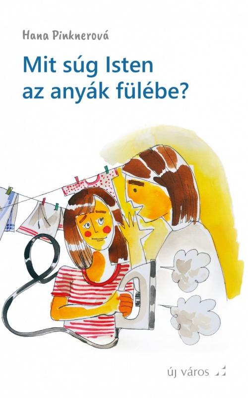 hana-pinknerova-mit-sug-isten-az-anyak-fulebe